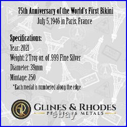 2021 75th Anniversary World's First Bikini Paris 2 oz. 999 Silver Round 250 Made